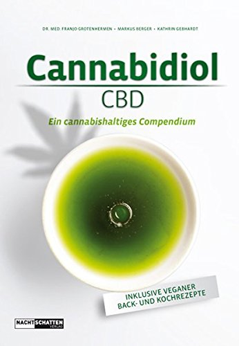 Cannabidiol (CBD): Ein cannabishaltiges Compendium